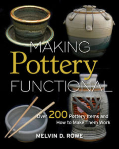 Making Pottery Functional, by Melvin D. Rowe